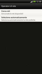 HTC One S - Rete - Selezione manuale della rete - Fase 7