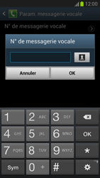 Samsung N7100 Galaxy Note II - Messagerie vocale - Configuration manuelle - Étape 6