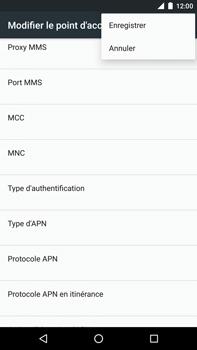 Huawei Nexus 6P - MMS - configuration manuelle - Étape 16