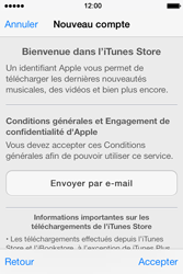 Apple iPhone 4 S iOS 7 - Applications - Créer un compte - Étape 10