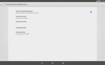Sony Xperia Tablet Z2 LTE - Internet und Datenroaming - Deaktivieren von Datenroaming - Schritt 6