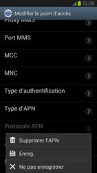 Samsung Galaxy S III LTE - Internet et roaming de données - Configuration manuelle - Étape 14