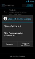 ZTE Blade III - Bluetooth - Verbinden von Geräten - Schritt 7