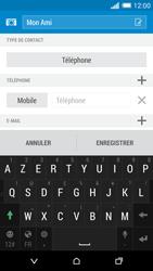 HTC Desire 816 - Contact, Appels, SMS/MMS - Ajouter un contact - Étape 12