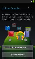 Samsung Galaxy Ace 3 - Premiers pas - Créer un compte - Étape 11