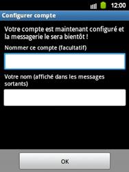 Samsung Galaxy Y - E-mail - Configuration manuelle - Étape 15