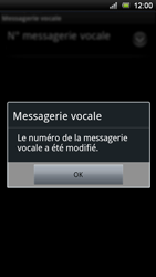 Sony Xperia Ray - Messagerie vocale - Configuration manuelle - Étape 8