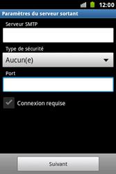 Samsung S7500 Galaxy Ace Plus - E-mail - Configuration manuelle - Étape 13