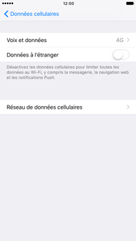 Apple iPhone 6 Plus iOS 10 - Internet - désactivation du roaming de données - Étape 6