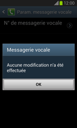Samsung I8260 Galaxy Core - Messagerie vocale - Configuration manuelle - Étape 9