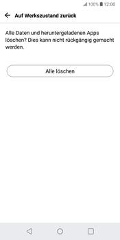 LG G6 - Fehlerbehebung - Handy zurücksetzen - 9 / 12
