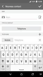 HTC Desire 530 - Contact, Appels, SMS/MMS - Ajouter un contact - Étape 6