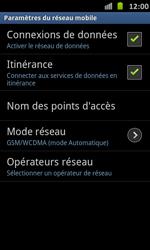 Samsung Galaxy S Advance - Internet et roaming de données - Désactivation du roaming de données - Étape 6