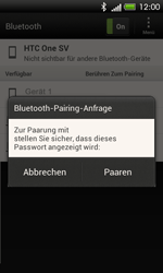HTC One SV - Bluetooth - Geräte koppeln - 11 / 13