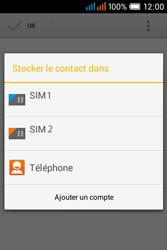 Alcatel OT-4015X Pop C1 - Contact, Appels, SMS/MMS - Ajouter un contact - Étape 5