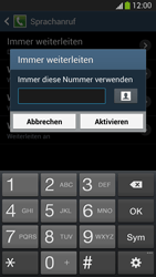 Samsung Galaxy S4 LTE - Anrufe - Rufumleitungen setzen und löschen - 10 / 12