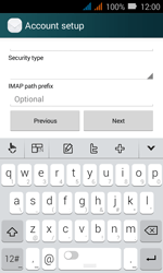 Huawei Y3 - E-mail - Manual configuration IMAP without SMTP verification - Step 12