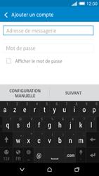 HTC Desire 820 - E-mails - Ajouter ou modifier un compte e-mail - Étape 6