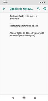 Motorola Moto G7 - Funções básicas - Como restaurar as configurações originais do seu aparelho - Etapa 7