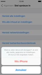 Apple iPhone 5s met iOS 10 (Model A1457) - Instellingen aanpassen - Fabrieksinstellingen terugzetten - Stap 7