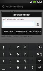 HTC Desire 500 - Anrufe - Rufumleitungen setzen und löschen - Schritt 7
