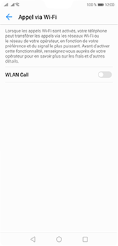 Huawei P20 Pro - WiFi - Activez WiFi Calling - Étape 7