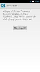Alcatel One Touch Idol S - Gerät - Zurücksetzen auf die Werkseinstellungen - Schritt 7