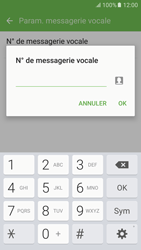 Samsung Galaxy S6 (G920F) - Android M - Messagerie vocale - configuration manuelle - Étape 10