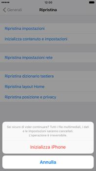 Apple Apple iPhone 7 Plus - Dispositivo - Ripristino delle impostazioni originali - Fase 8