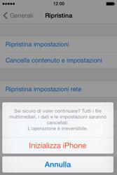 Apple iPhone 4S iOS 7 - Dispositivo - Ripristino delle impostazioni originali - Fase 8