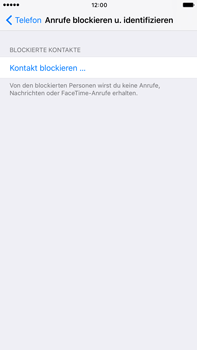 Apple iPhone 6 Plus - iOS 10 - Anrufe - Anrufe blockieren - Schritt 5