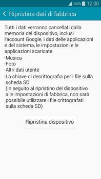 Samsung Galaxy Note 4 - Dispositivo - Ripristino delle impostazioni originali - Fase 7