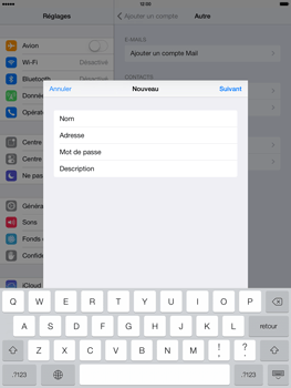 Apple iPad Air - E-mail - configuration manuelle - Étape 13
