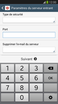 Samsung N9005 Galaxy Note III LTE - E-mail - Configuration manuelle - Étape 10