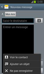 Samsung Galaxy S2 - Contact, Appels, SMS/MMS - Envoyer un MMS - Étape 10