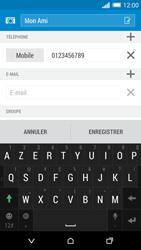 HTC Desire 816 - Contact, Appels, SMS/MMS - Ajouter un contact - Étape 17