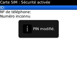 BlackBerry curve 3G - Sécuriser votre mobile - Personnaliser le code PIN de votre carte SIM - Étape 11