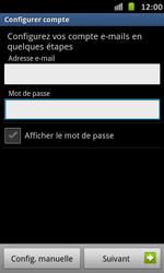 Samsung Galaxy S Advance - E-mail - Configuration manuelle - Étape 6