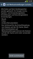 Samsung Galaxy S 4 LTE - Gerät - Zurücksetzen auf die Werkseinstellungen - Schritt 7