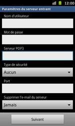 Samsung Galaxy S Advance - E-mail - Configuration manuelle - Étape 9