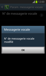 Samsung S7390 Galaxy Trend Lite - Messagerie vocale - configuration manuelle - Étape 10