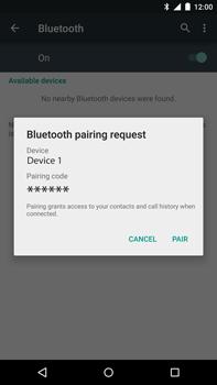 Motorola Nexus 6 - Bluetooth - Pair with another device - Step 7