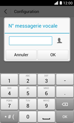 Huawei Ascend Y330 - Messagerie vocale - configuration manuelle - Étape 11