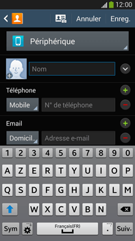 Samsung Galaxy Note 3 - Contact, Appels, SMS/MMS - Ajouter un contact - Étape 6