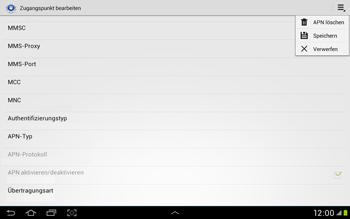 Samsung Galaxy Tab 2 10.1 - Internet und Datenroaming - Manuelle Konfiguration - Schritt 15