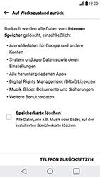 LG G5 SE (H840) - Android Nougat - Fehlerbehebung - Handy zurücksetzen - Schritt 8