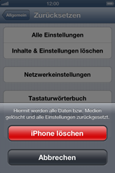 Apple iPhone 4S - Gerät - Zurücksetzen auf die Werkseinstellungen - Schritt 7