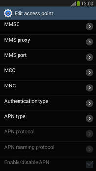 Samsung Galaxy Note III LTE - MMS - Manual configuration - Step 10