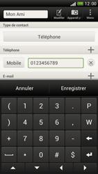HTC One S - Contact, Appels, SMS/MMS - Ajouter un contact - Étape 8
