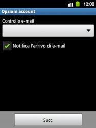Samsung Galaxy Y - E-mail - Configurazione manuale - Fase 14